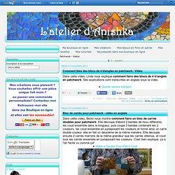 Patchwork - Vidéos - Comment faire des… - Bloc de carrés pour… - Blog de patchwork… - La technique du… - Cours de patchwork… - Site de tissus… - 7 nouvelles vidéos… - La chaîne des… - Quilts de bébé pour… - Astuces pour le… - Trucs pour coudre… - Comment