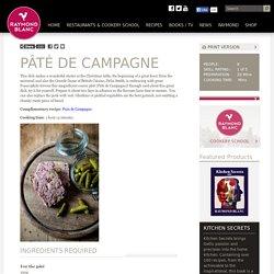 Pâté de Campagne - Raymond Blanc OBE