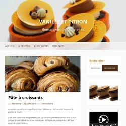 Pâte à croissants – Vanille et Citron