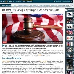 Un patent troll attaque Netflix pour son mode hors-ligne