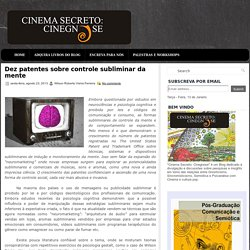 Dez patentes sobre controle subliminar da mente ~ Cinema Secreto: Cinegnose