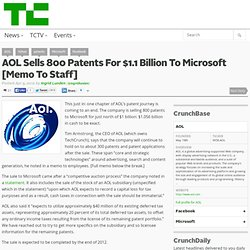 AOL Sells 800 Patents For $1 Billion To Microsoft [Memo To Staff]
