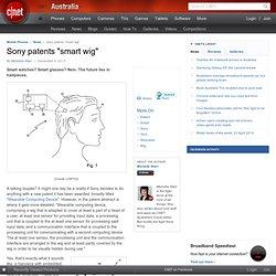"""Sony brevets """"perruque intelligent» - Accessoires pour téléphone portable"""