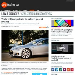 Tesla will use patents to subvert patent system