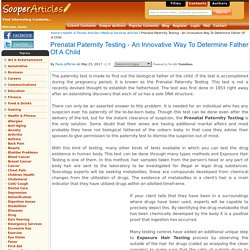 Prenatal Paternity Testing - An Innovative Way To Determine Father Of A Child