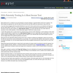 DNA Paternity Testing Is A Most Secure Test