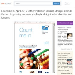 ⭐Count me in. April 2010 Esther Paterson Eleanor Stringer Belinda Vernon. Improving numeracy in England A guide for charities and funders