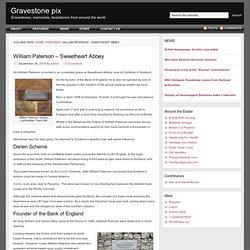 William Paterson - Sweetheart Abbey, Scotland — Gravestone pix