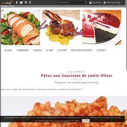 Pâtes aux Saucisses de Jamie Oliver