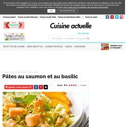Pâtes au saumon et au basilic, facile