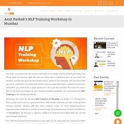 Amit Pathak's NLP Training Workshop in Mumbai - ChangeWorx