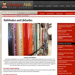 Pathfinders and LibGuides – Library & Research Center – Verdugo Hills High School