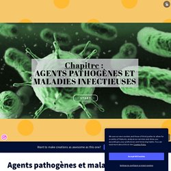 Agents pathogènes et maladies infectieuses by kevin.colin on Genial.ly