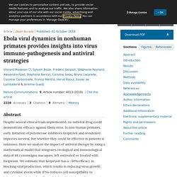 NATURE 01/10/18 Ebola viral dynamics in nonhuman primates provides insights into virus immuno-pathogenesis and antiviral strategies