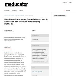 THE MEDUCATOR 12/06/13 Foodborne Pathogenic Bacteria Detection: An Evaluation of Current and Developing Methods