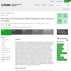 PLOS 20/04/07 Risk Maps for the Spread of Highly Pathogenic Avian Influenza in Poultry
