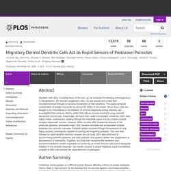 Migratory Dermal Dendritic Cells Act as Rapid Sensors of Protozoan Parasites
