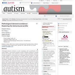 Pathological demand avoidance: Exploring the behavioural profile