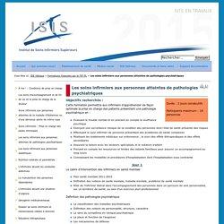 Institut de Soins Infirmiers Supérieurs - Les soins infirmiers aux personnes atteintes de pathologies psychiatriques