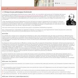 Clinique du jeu pathologique Dostoïevski - CHU Brugmann