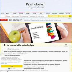 2 - Le normal et le pathologique - Cours de Psychologie