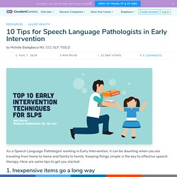 10 Tips for Speech Language Pathologists in Early Intervention
