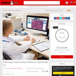 Pathology Image Analysis Software- OptraSCAN Inc