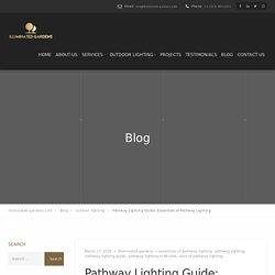 Pathway Lighting Guide: Essentials of Pathway Lighting