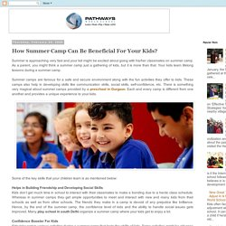 How Summer Camp Can Be Beneficial For Your Kids?