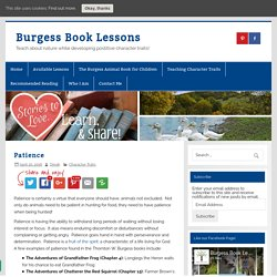Patience » Burgess Book Lessons