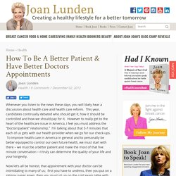 How to be a better patient & have better doctors appointments