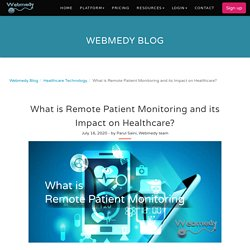 What is Remote Patient Monitoring and its Impact on Healthcare?