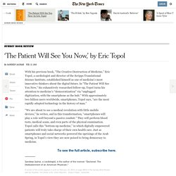 'The Patient Will See You Now,' by Eric Topol