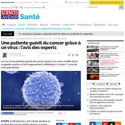 Une patiente guérit du cancer grâce à un virus : l'avis des experts