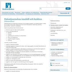 Dokumentation - Patientjournalens innehåll och funktion - Vårdhandboken