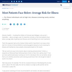 Most Patients Face Below-Average Risk for Illness