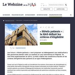 « Hôtels patients » : la HAS définit les critères d'éligibilité