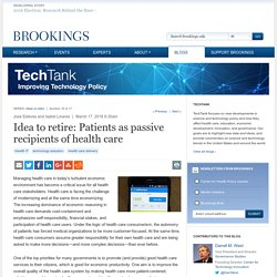 Idea to retire: Patients as passive recipients of health care