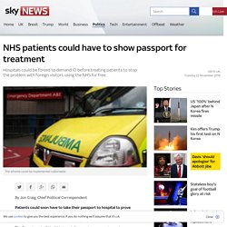 NHS patients could have to show passport for treatment