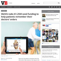 WelVU nabs $1.25M seed funding to help patients remember their doctors' orders