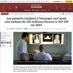 Les patients résidant à l'étranger ont laissé une ardoise de 120 millions d'euros à l'AP-HP en 2014