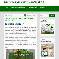 Diet Plan for Patients of Young Girls during Puberty