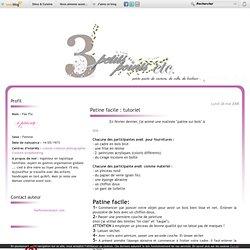 Patine facile : tutoriel - Fee Florence