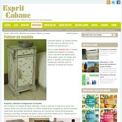 Patiner un meuble, Esprit Cabane, idees creatives et ecologiques
