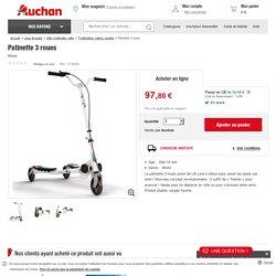 Patinette 3 roues Bleue à prix Auchan