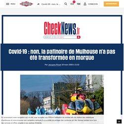 Covid-19: non, la patinoire de Mulhouse n'a pas été transformée en morgue