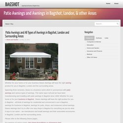 Patio Awnings and Awnings in Bagshot, London, & other Areas- Bagshot