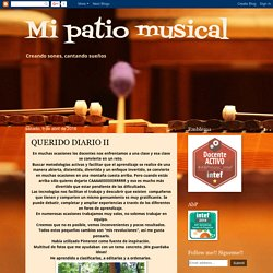 Mi patio musical: QUERIDO DIARIO II