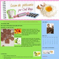 Leçon de pâtisserie: Pas à pas la fabrication d'une pâte de fruits :