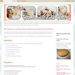Mix pâtisserie, mélange maison de farine sans gluten pour pâtisserie